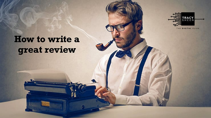 How to Write a Great Review.